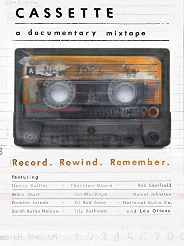 Cassette: A Documentary Mixtape
