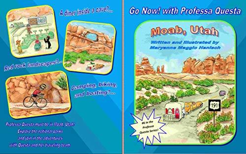 Moab, Utah (Go Now! with Professa Questa Book 6) (English Edition)