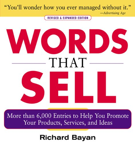 Words that Sell, Revised and Expanded Edition: The Thesaurus to Help You...