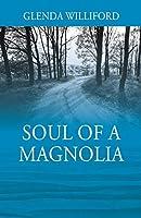 Soul of a Magnolia