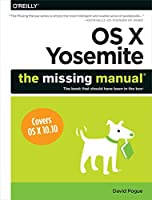 OS X Yosemite: The Missing Manual by David Pogue(2015-01-02)