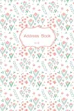 Address Book Small: Nature Flower Pattern Cover : Record Birthday, Phone Number, Address and Important 119 Pages Size 6x9 ( address telephone book )