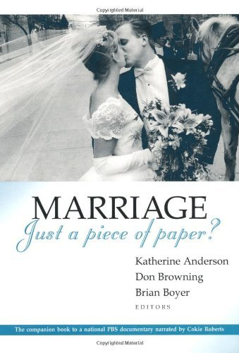 Marriage - Just a Piece of Paper? (Religion, Marriage, and Family)