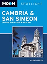 Moon Spotlight Cambria and San Simeon: Including Hearst Castle and Morro Bay
