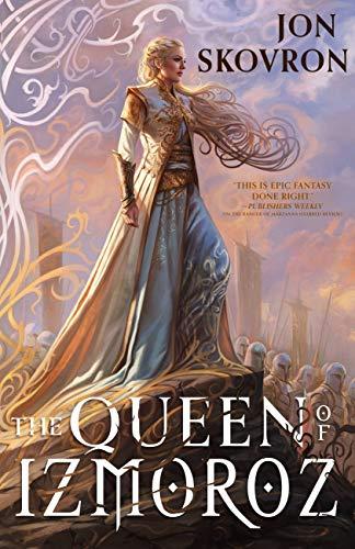 The Queen of Izmoroz (The Goddess War Book 2) by [Jon Skovron]