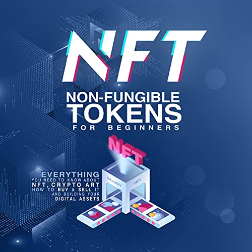 NFT Non-Fungible Tokens Audiobook By Alfonso Hanim cover art