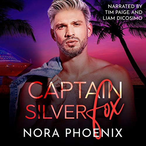Captain Silver Fox Audiobook By Nora Phoenix cover art