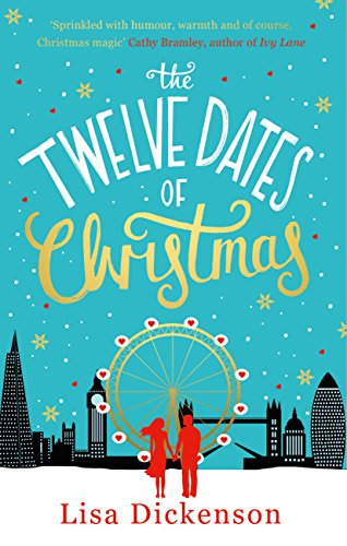 The Twelve Dates of Christmas: the gloriously festive and romantic read for Christmas 2020