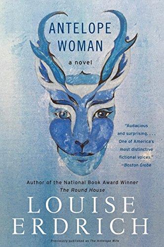 Antelope Woman: A Novel