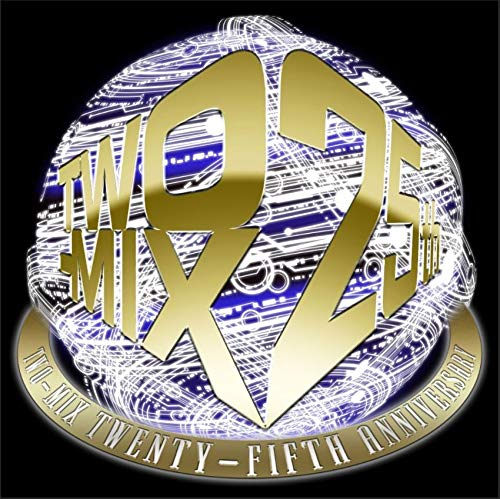 【Amazon.co.jp限定】TWO-MIX 25th Anniversary ALL TIME BEST (初回限定盤)(仮)(オリジナル・A4クリアファイル(ジャケット絵柄使用)+メガジャケット(24㎝×24㎝)付き)