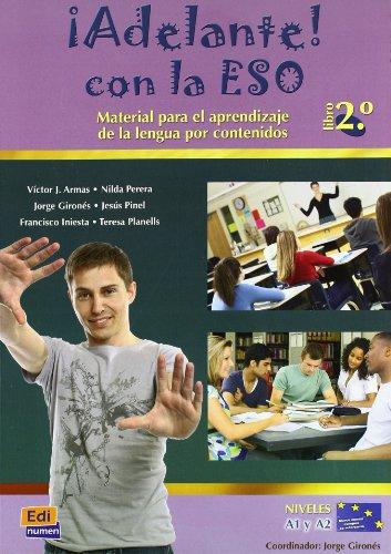 ADELANTE CON LA ESO 2 NIVEL A1 A2: Libro del alumno (Metodos de espanol / Spanish Methods)