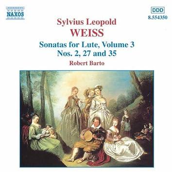 WEISS: Lute Sonatas, Vol.  3 (Barto) - Nos. 2, 27, 35