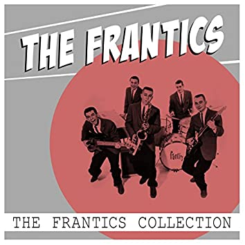 The Frantics Collection