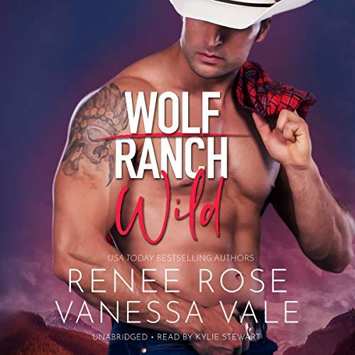 Wild: Wolf Ranch, Book 2