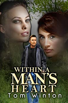 Within a Man's Heart by [Tom Winton]
