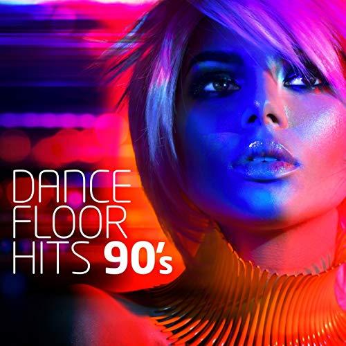 Dancefloor Hits 90's [Explicit]