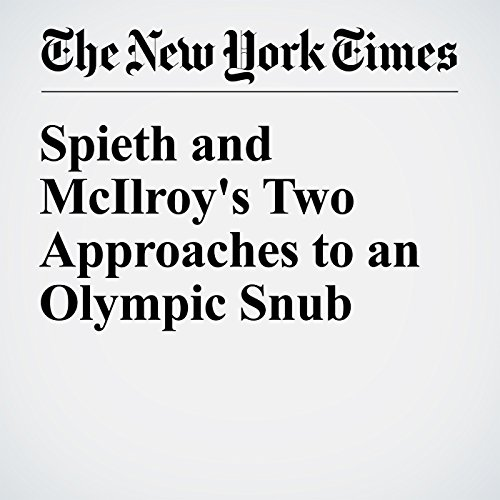 Spieth and McIlroy's Two Approaches to an Olympic Snub audiobook cover art