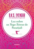 Luz sobre os Yoga Sūtras de Patañjali