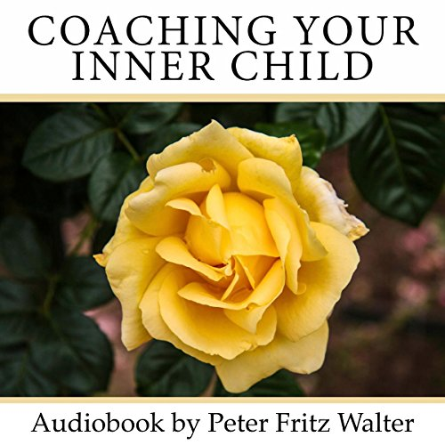 Coaching Your Inner Child audiobook cover art