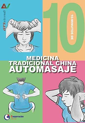 10 minutos de medicina tradicional china automasaje (Ars Vivendi)