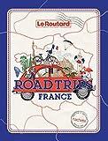 Road trips France: Sur les plus belles routes de France