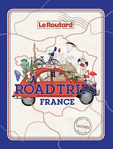 Road trips France: Sur les plus belles routes de F