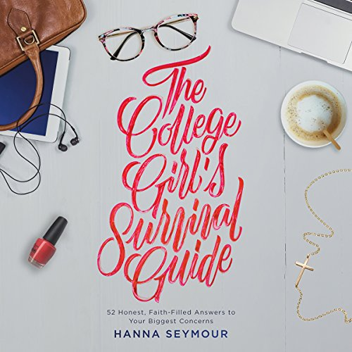 The College Girl's Survival Guide audiobook cover art