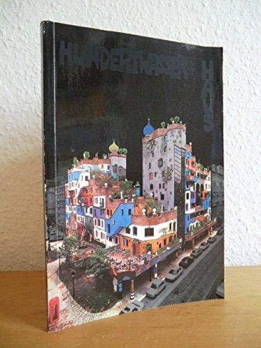 Das Hundertwasser- Haus. Texte in Deutsch, Englisch und Italienisch