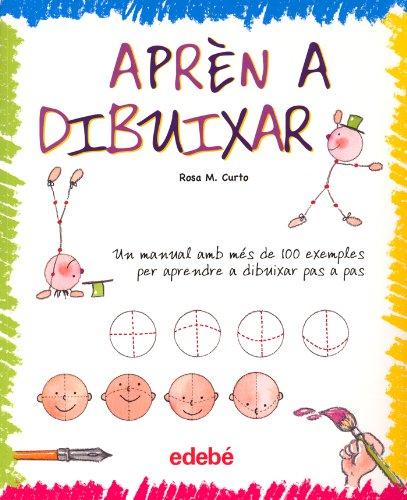 Apren a Dibuixar (Dibuix I Manualitats (catalan))