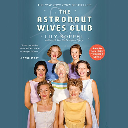 The Astronaut Wives Club audiobook cover art