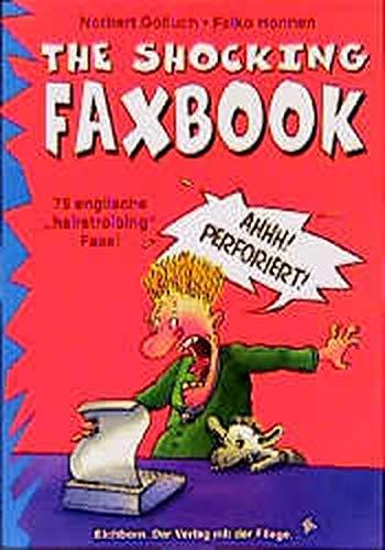 The Shocking Faxbook: 75 englische hairstroibing Faxe