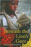 Maaza Mengiste'sBeneath the Lion's Gaze: A Novel [Hardcover](2010)