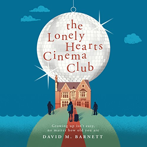 The Lonely Hearts Cinema Club audiobook cover art
