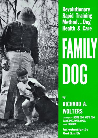 Family Dog: Revolutionary Rapid Training Method... Dog Health & Care