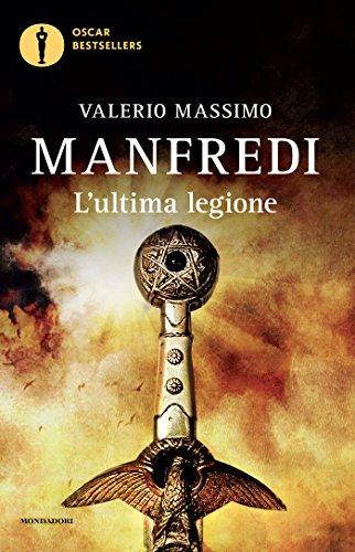 L'ultima legione (Oscar bestsellers Vol. 1367)