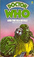 Doctor Who and the Sea-Devils 042611308X Book Cover