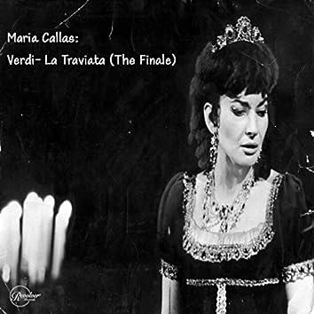 Maria Callas: Verdi- La Traviata (The Finale)