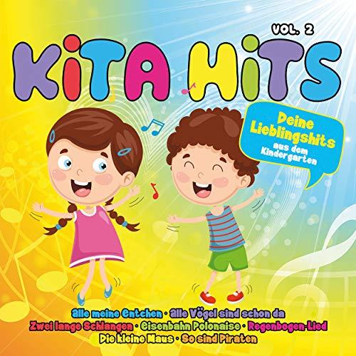 Kita Hits, Vol. 2 - Deine Lieblingshits aus dem Kindergarten