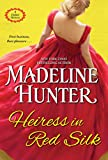 Heiress in Red Silk: An Entertaining Enemies to Lovers Regency Romance Novel (A Duke's Heiress Romance)
