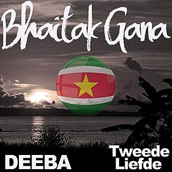 Bhaitak Gana: Tweede Liefde