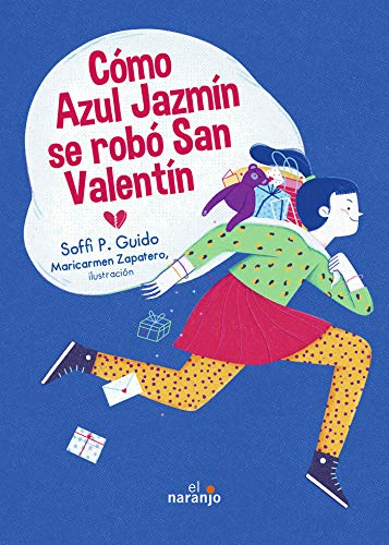 Cómo Azul Jazmín se robó San Valentín