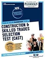 Construction & Skilled Trades Selection Test (CAST)