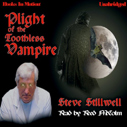 Plight of the Toothless Vampire audiobook cover art