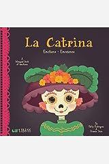 La Catrina: Emotions - Emociones (English and Spanish Edition) Board book