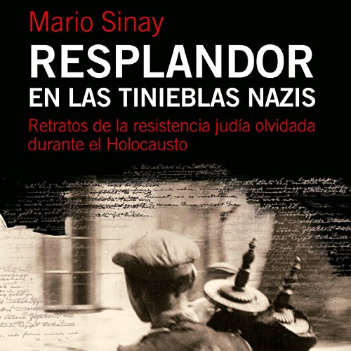 Resplandor en las tinieblas nazis [Glow in the Nazi Darkness] audiobook cover art