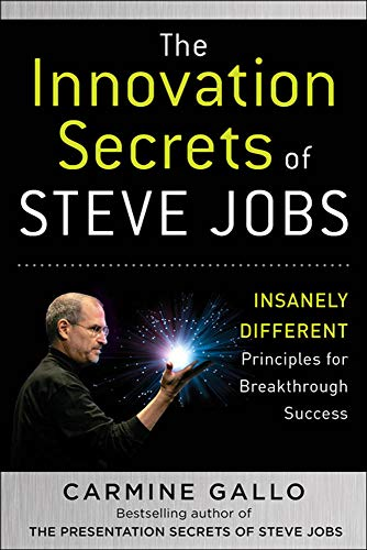 The Innovation Secrets of Steve Jobs: Insanely Different Principles for Breakthrough Successの詳細を見る