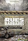Rues barbares - Survivre en ville