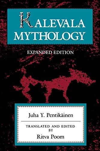Kalevala Mythology (Folklore Studies in Translation)