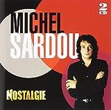 Songtexte von Michel Sardou - Nostalgie