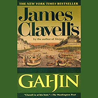 Gai-Jin     Asian Saga, Book 3              By:                                                                                                                                 James Clavell                               Narrated by:                                                                                                                                 John Lee                      Length: 50 hrs and 16 mins     44 ratings     Overall 4.2